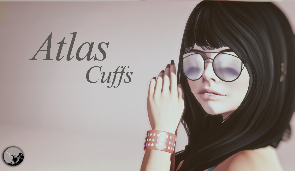 Atlas cuffs @ The Project7 event ! graphic